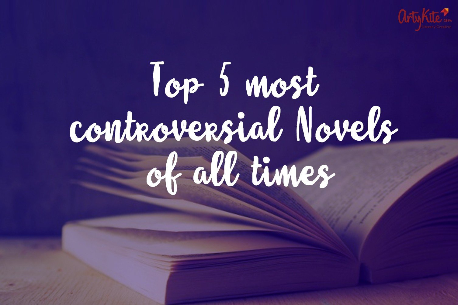 Most Controversial Novels of all times