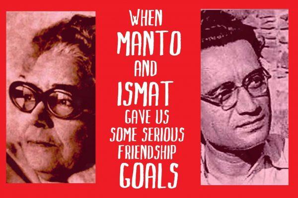 Manto and Ismat Chughtai