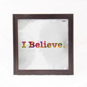I Believe- Quote