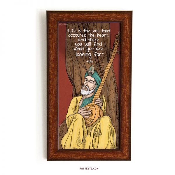 Life is the veil- Kabir